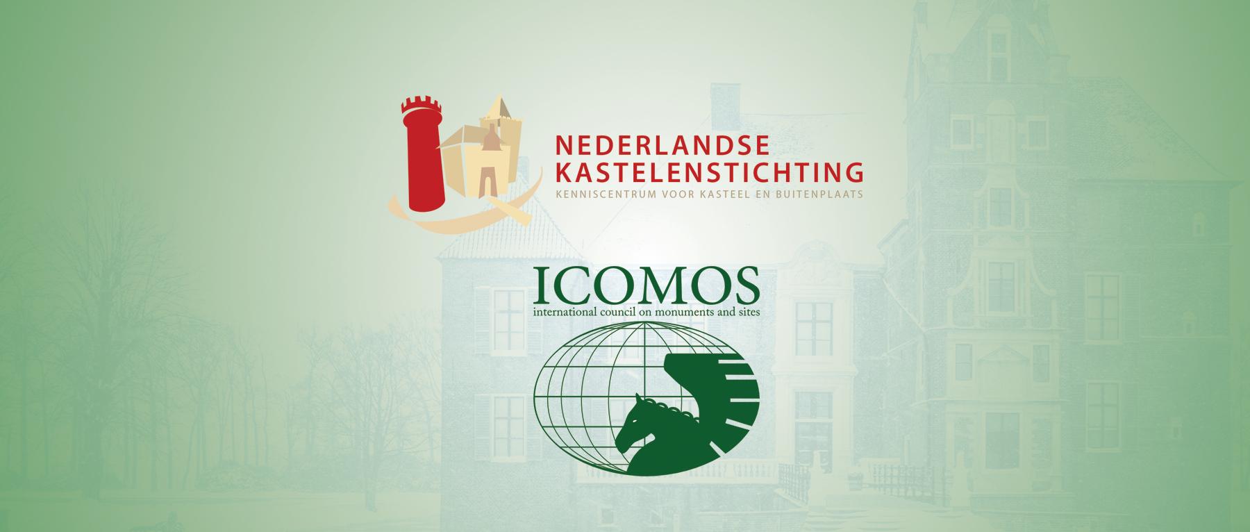 Nederlandse Kastelenstichting en ICOMOS Nederland gaan samenwerken